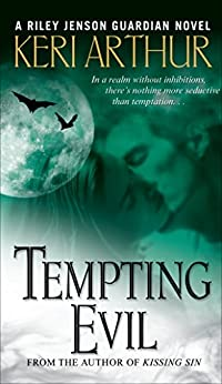 Tempting Evil (Riley Jensen, Guardian, Book 3): A Riley Jenson Guardian Novel