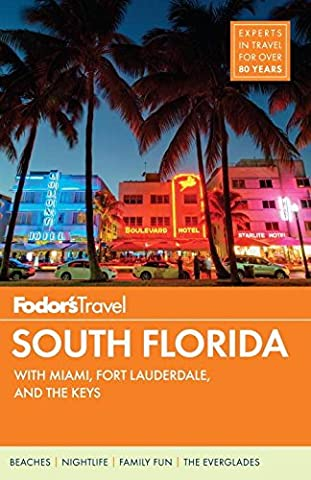 Fodor's South Florida: With Miami, Fort Lauderdale & the Keys