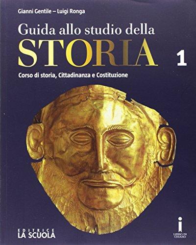 Guida allo studio della storia. Con Strumenti DIDA. Ediz. plus. Con e-book. Con espansione online. Per le Scuole superiori: 1