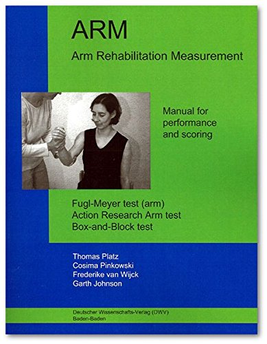 ion Measurement. Manual for performance and scoring: Fugl-Meyer test (arm). Action Research Arm test. Box-and-Block test ()