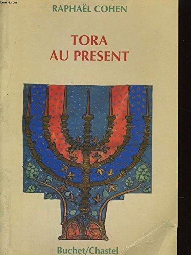 Tora au présent par Raphael Cohen