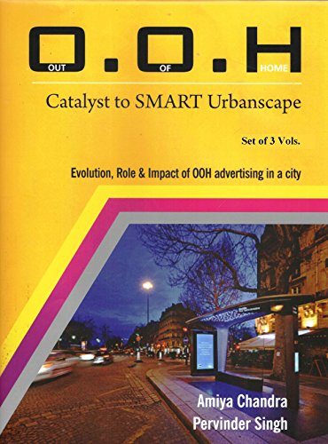 O.O.H.: Out of Home: Catalyst to SMART Urbanscape