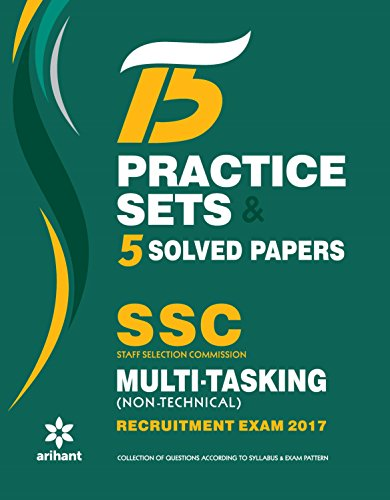15 Practice Sets & 5 Solved Papers SSC Multi-tasking (Non-Technical) Group \'C\' Recruitment Exam 2017