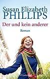 Der und kein anderer: Roman (Die Chicago-Stars-Romane, Band 2) - Susan Elizabeth Phillips