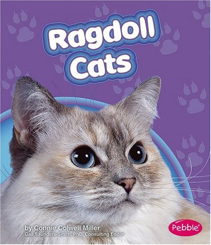 Ragdoll Cats (Pebble Books: Cats) por Connie Colwell Miller