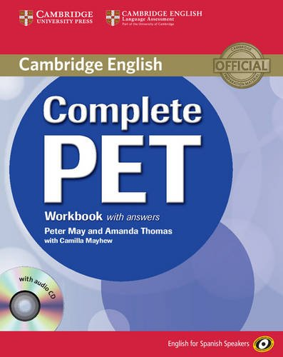 Complete PET for Spanish Speakers Workbook with Answers with Audio CD por Amanda Thomas