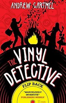 Vinyl Detective: Flip Back by [Cartmel, Andrew]
