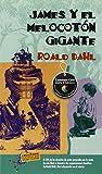 James y El Melocoton Gigante: Written by Roald Dahl, 1984 Edition, Publisher: Espanol Santillana Universidad de S [Paperback]