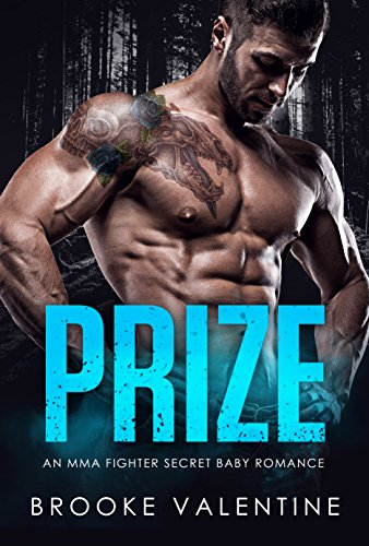 PRIZE: An MMA Fighter Secret Baby Romance (English Edition)