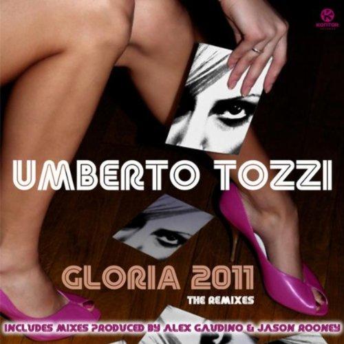Gloria 2011 (Sorrentino & Zara English Extended Mix)