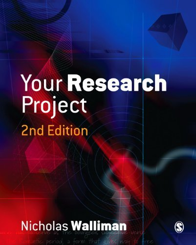 Your Research Project: A Step-by-Step Guide for the First-Time Researcher (Sage Study Skills Series) by Dr Nicholas Walliman (2005-05-20)