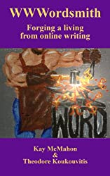 WWWordsmith: Forging a living from online writing (English Edition)