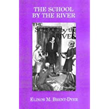 The School by the River (English Edition)