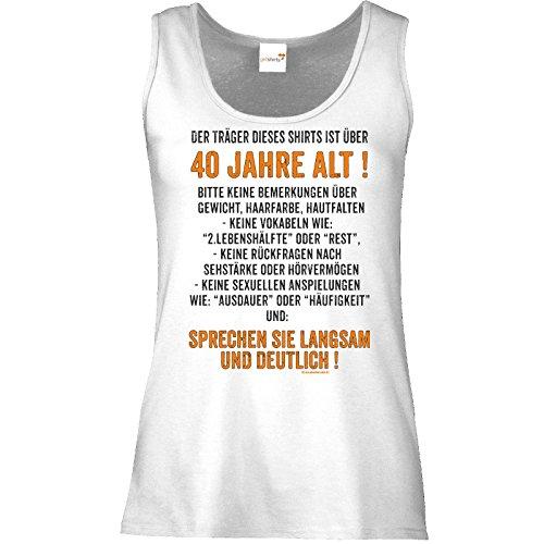 getshirts - RAHMENLOS® Geschenke - Tank Top Damen - Traeger dieses Shirts ist ueber 40 jahre alt - sprechen sie langsam Weiß