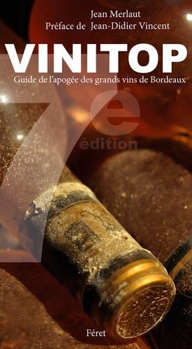 VINITOP BORDEAUX, LE GUIDE DES MILLESIMES