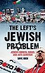 The Left's Jewish Problem: Jeremy Cor...