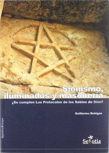 SIONISMO ILUMINADOS MASONERIA Sekotia