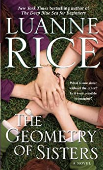The Geometry of Sisters: A Novel (Newport, Rhode Island) von [Rice, Luanne]