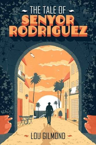 The Tale of Senyor Rodriguez