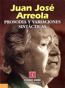 Prosodia y variaciones sintácticas (Literatura) de [Arreola, Juan José]