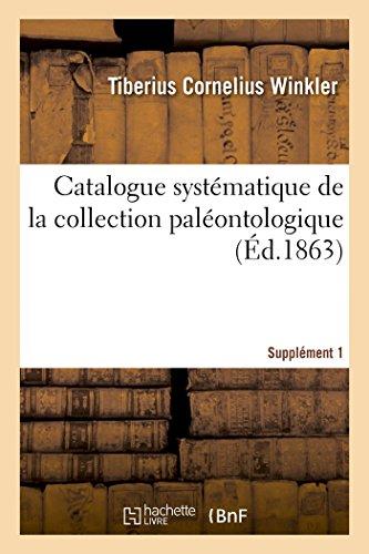 Catalogue systématique de la collection paléontologique