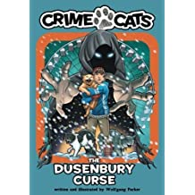The Dusenbury Curse (Crime Cats) (Volume 2) by Wolfgang Parker (2014-10-21)