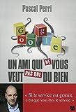 Telecharger Livres Google un ami qui ne vous veut pas que du bien (PDF,EPUB,MOBI) gratuits en Francaise