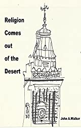 Religion comes out of the desert
