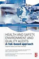 Health and Safety, Environment and Quality Audits: A Risk-Based Approach Paperback