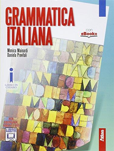 Grammatica italiana. Con e-book. Con espansione online. Perle Scuole superiori