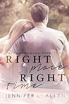 Right Place, Right Time (Second Chances Book 2) by [Allen, Jennifer L.]