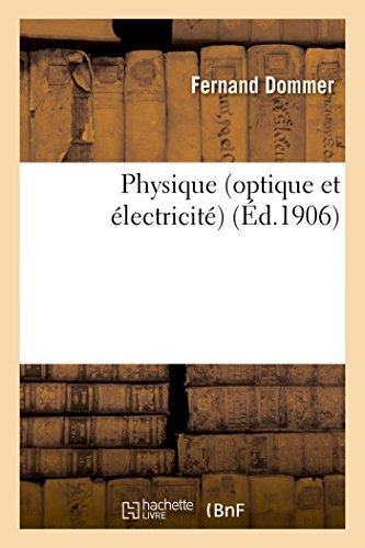 Physique optique et électricité