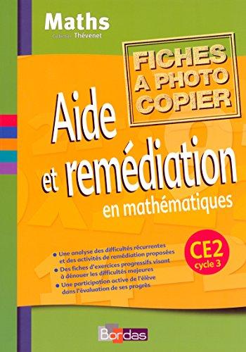 Aide et remédiation en mathématiques CE2 • Fichier photocopiable