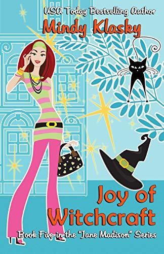 Joy of Witchcraft: A Humorous Paranormal Romance (Washington Witches (Magical Washington), Band 5)