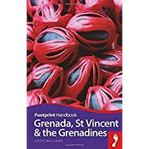 Footprint Handbook Grenada, St Vincent and the Grenadines (Footprint Handbooks)