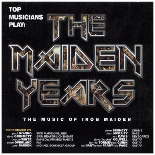 Top Musicians Play - The Maiden Years - The Music of Iron Maiden