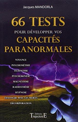 66 Tests pour développer vos capacités paranormales