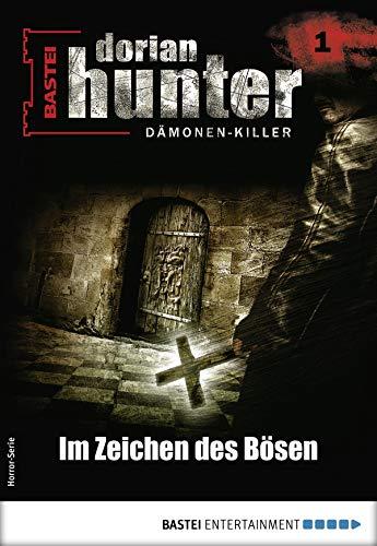 Dorian Hunter 1 - Horror-Serie: Im Zeichen des Bösen