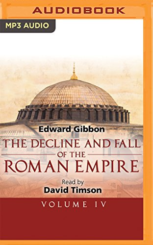 The Decline and Fall of the Roman Empire, Volume IV: 4