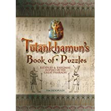 Tutankhamun's Book of Puzzles: Riddles & Enigmas Inspired by the Great Pharaoh by Tim Dedopulos (2013-03-05)