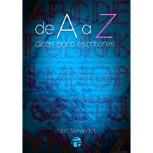 De A a Z: Dicas para Escritores (Portuguese Edition)