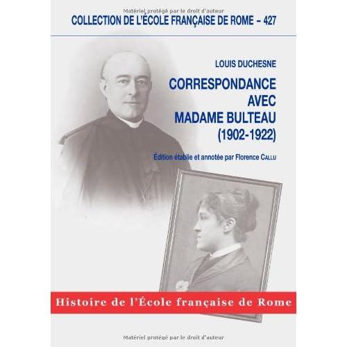 Correspondance avec Madame Bulteau (1902-1922)
