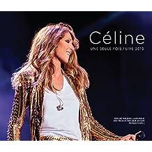 Celine... une Seule Fois / Live 2013 (2 CD + DVD)
