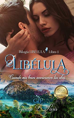 Cuando mis besos acariciaron tus alas..., Bilogía Libélula 01 - Genne L. Paris (Rom) 51LRkLQxIeL