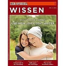 SPIEGEL WISSEN 3/2014: Diagnose Krebs