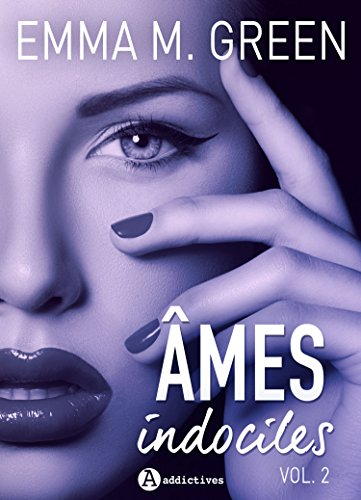Âmes indociles, volume 2 de Emma Green