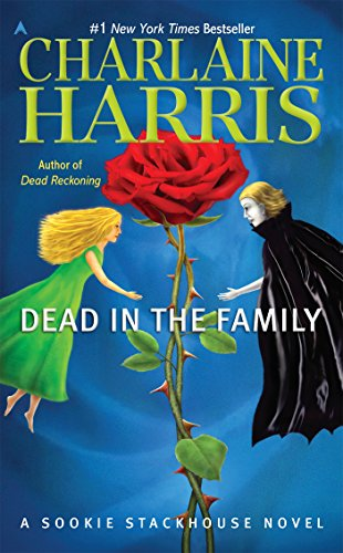 Dead in the Family (Sookie Stackhouse Book 10) (English Edition)