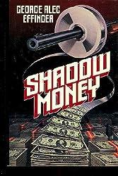 Shadow Money