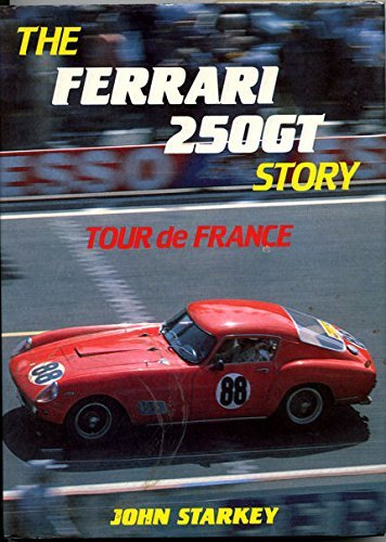 Ferrari 250GT Story (A Foulis motoring book) by John Starkey (1986-04-01)