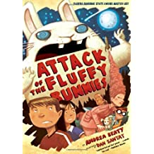 Attack of the Fluffy Bunnies by Andrea Beaty (2012-08-01)